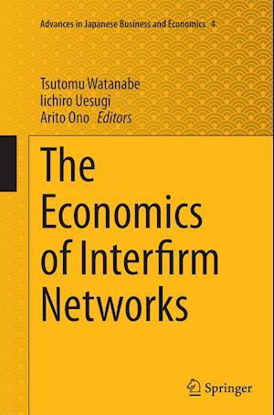 Bog, paperback The Economics of Interfirm Networks af Tsutomu Watanabe