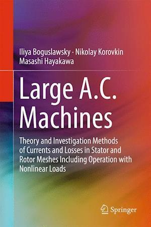 Bog, hardback Large A.C. Machines af Iliya Boguslavsky