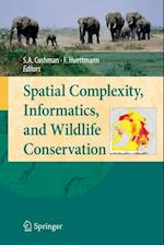 Spatial Complexity, Informatics, and Wildlife Conservation af Falk Huettmann