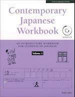 Contemporary Japanese Workbook, Volume 2 [With CD (Audio)]