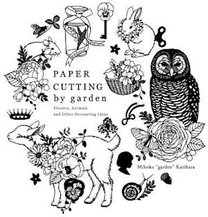 Bog, paperback Paper Cutting by Garden - Flowers, Animals and Other Decorating Ideas af Mihoko Garden Kurihara