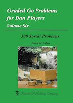Graded Go Problems for Dan Players, Volume Six (Graded Go Problems for Dan Players, nr. 6)