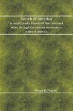 Scetch of America a Narrative of a Journey of Five Thousand Miles Through the Eastern and Western States of America af Henry B. Fearon