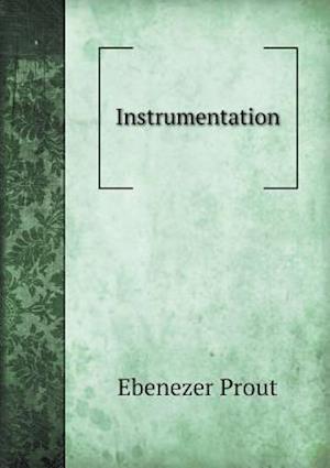 Instrumentation af Ebenezer Prout