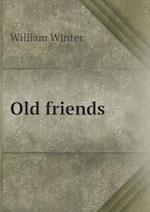 Old Friends af William Winter