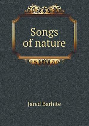 Songs of Nature af Jared Barhite