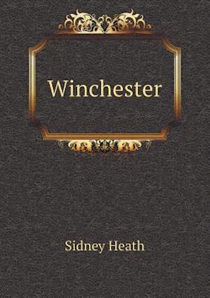 Winchester af Sidney Heath