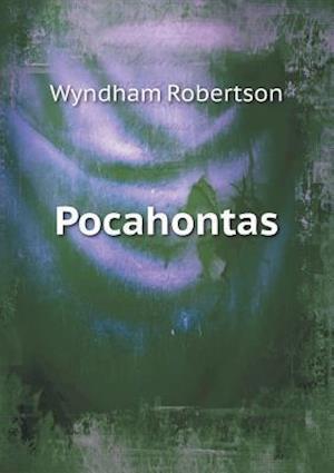Pocahontas af Wyndham Robertson