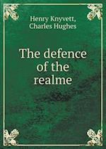 The Defence of the Realme af Charles Hughes