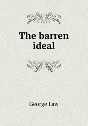 The Barren Ideal af George Law