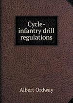 Cycle-Infantry Drill Regulations af Albert Ordway