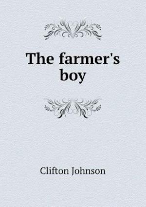 Farmer's Boy af Clifton Johnson