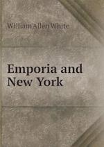 Emporia and New York af William Allen White