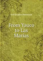 From Yauco to Las Marias af Karl Stephen Herrmann