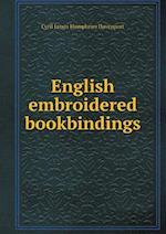 English Embroidered Bookbindings af Cyril Davenport