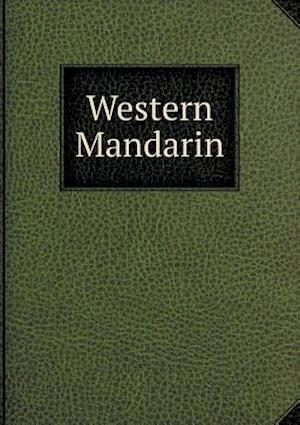 Western Mandarin af Adam Grainger