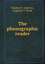 The Phonographic Reader af Stephen P. Andrews, Augustus French Boyle