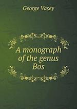 A Monograph of the Genus Bos af George Vasey