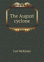 The August Cyclone af Carl Mckinley