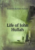 Life of John Hullah af Frances Rosser Hullah