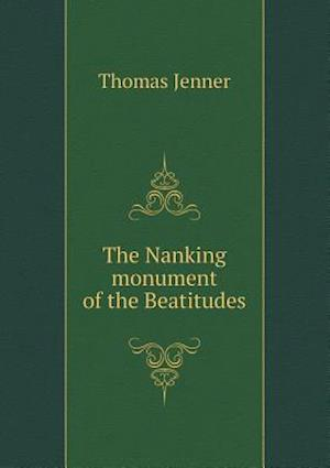 The Nanking Monument of the Beatitudes af Thomas Jenner