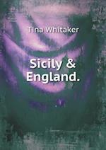 Sicily & England af Tina Whitaker
