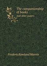 The Companionship of Books and Other Papers af Frederic Rowland Marvin