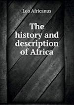 The History and Description of Africa af Leo Africanus