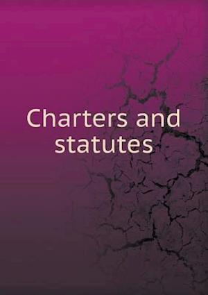 Charters and Statutes af Columbia University