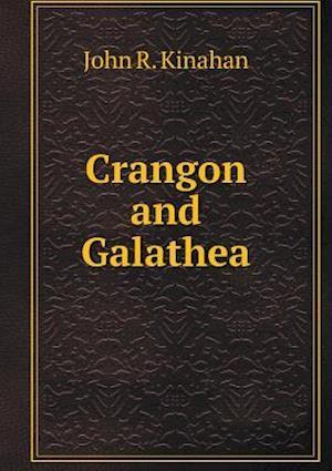 Crangon and Galathea af John R. Kinahan