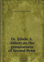 Dr. Edwin A. Abbott on the Genuineness of Second Peter af Benjamin Breckinridge Warfield