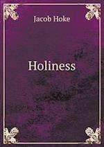 Holiness af Jacob Hoke