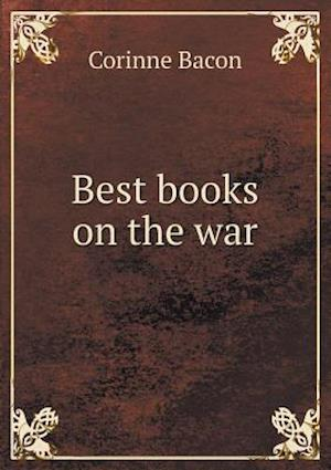 Best Books on the War af Corinne Bacon