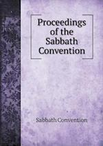 Proceedings of the Sabbath Convention af Sabbath Convention