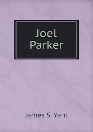 Joel Parker af James S. Yard