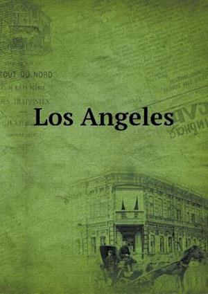 Los Angeles af Alice Mary Phillips