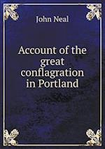 Account of the Great Conflagration in Portland af John Neal