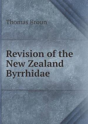 Revision of the New Zealand Byrrhidae af Thomas Broun