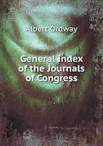 General Index of the Journals of Congress af Albert Ordway