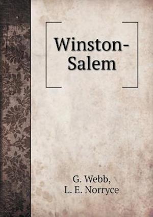 Winston-Salem af L. E. Norryce, G. Webb