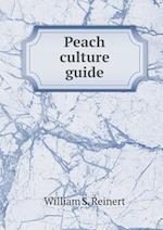 Peach Culture Guide af William S. Reinert