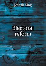 Electoral Reform af Joseph King