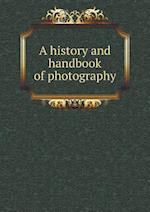 A History and Handbook of Photography af Gaston Tissandier