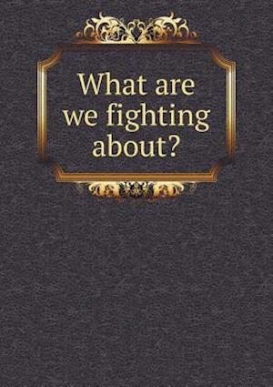 What Are We Fighting About? af Maryland Council of Defense