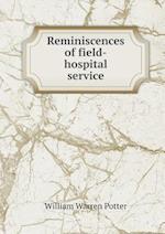 Reminiscences of Field-Hospital Service af William Warren Potter