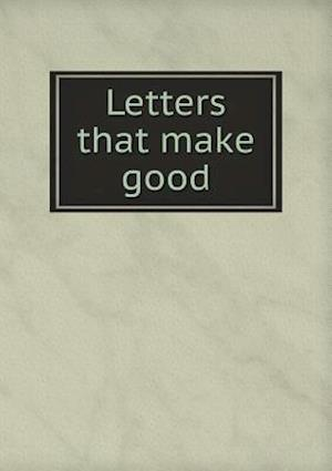 Letters That Make Good af Jonathan John Buzzell, George William Poole