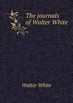 The Journals of Walter White af Walter White