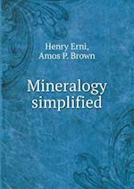Mineralogy Simplified af Henry Erni