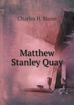 Matthew Stanley Quay af Charles H. Stone