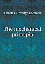 The Mechanical Principia af Charles Elbredge Leonard